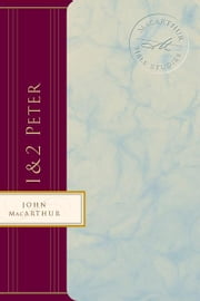 1 & 2 Peter ebook by John MacArthur