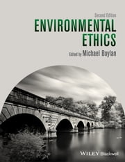 Environmental Ethics ebook by Michael Boylan