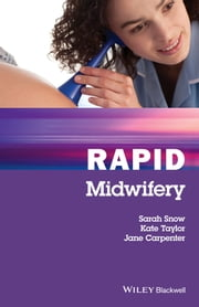 Rapid Midwifery ebook by Sarah Snow,Kate Taylor,Jane Carpenter