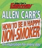 How to be a Happy Non-Smoker ebook by Allen Carr