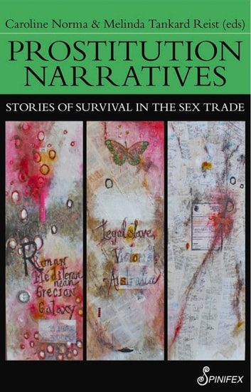 Prostitution Narratives - Stories of Survival in the Sex Trade ebook by