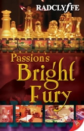 Passion's Bright Fury ebook by Radclyffe