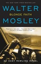 Blonde Faith ebook by Walter Mosley