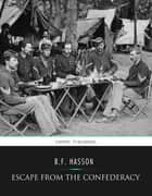 Escape from the Confederacy ebook by B.F. Hasson
