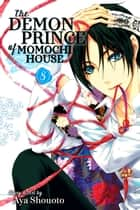 The Demon Prince of Momochi House, Vol. 8 ebook by Aya Shouoto