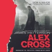 Alex Cross - Also published as CROSS audiobook by James Patterson