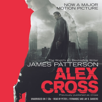 Alex Cross - Also published as CROSS audiolibro by James Patterson