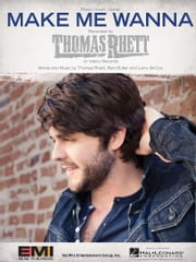 Make Me Wanna Sheet Music ebook by Thomas Rhett