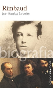 Rimbaud ebook by Kobo.Web.Store.Products.Fields.ContributorFieldViewModel