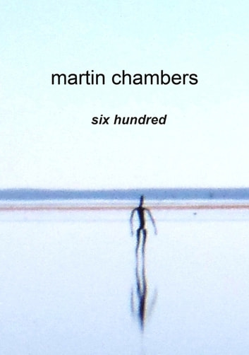 Six Hundred ebook by Martin Chambers