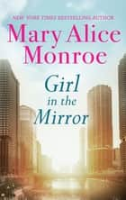 Girl In The Mirror ebook by