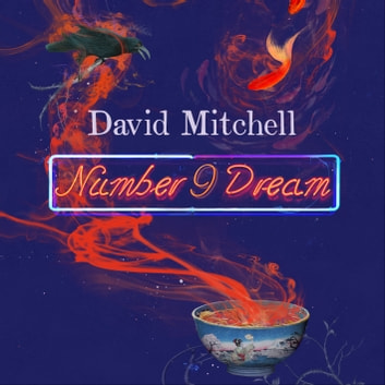 number9dream audiobook by David Mitchell