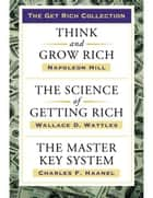 Get Rich Collection ebook by Napoleon Hill,Wallace D. Wattles
