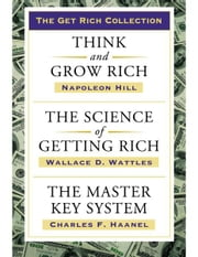 Get Rich Collection ebook by Wallace D. Wattles, Napoleon Hill