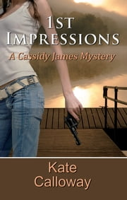 1st Impressions ebook by Kate Calloway