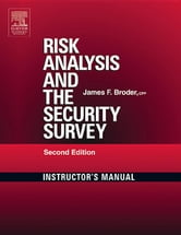 Risk Analysis and the Security Survey Instructor's Manual ebook by Broder, James F.