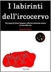 I labirinti dell'ircocervo ebook by Bruno del Medico