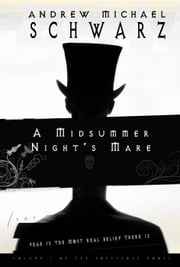 A Midsummer Night's Mare - Poppycock, #1 ebook by Andrew Michael Schwarz