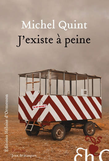 J'existe à peine ebook by Michel Quint