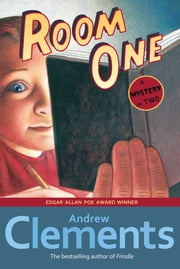 Room One - A Mystery or Two ebook by Andrew Clements,Mark Elliott