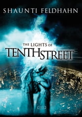 The Lights of Tenth Street ebook by Shaunti Feldhahn