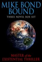 Mike Bond Bound ebook by Mike Bond
