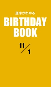 運命がわかるBIRTHDAY BOOK 11月1日 ebook by Zeus