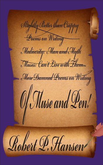 Of Muse and Pen ebook by Robert P. Hansen