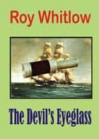 The Devil's Eyeglass ebook by Roy Whitlow