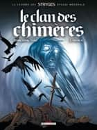 Le Clan des chimères T03 - Ordalie ebook by Michel Suro, Corbeyran