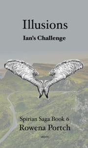 Illusions Ian's Challenge ebook by Rowena Portch