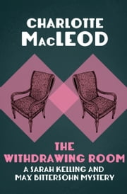 The Withdrawing Room ebook by Kobo.Web.Store.Products.Fields.ContributorFieldViewModel