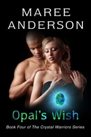 Opal's Wish ebook by Maree Anderson