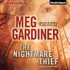 Nightmare Thief, The - A Novel audiobook by Meg Gardiner