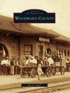 Woodward County ebook by Ian D. Swart