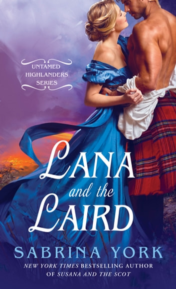 Lana and the Laird ebook by Sabrina York