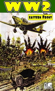 World War 2 Eastern Front ebook by Ronald Ledwell Sr