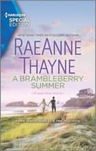A Brambleberry Summer ebook by RaeAnne Thayne