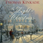 The Light of Christmas ebook by Thomas Kinkade