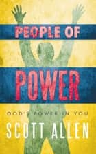 People of Power ebook by Scott Allen