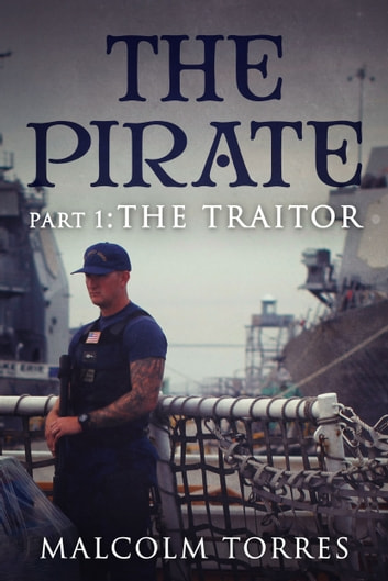 The pirate part i the traitor ebook by malcolm torres the pirate part i the traitor ebook by malcolm torres fandeluxe Ebook collections
