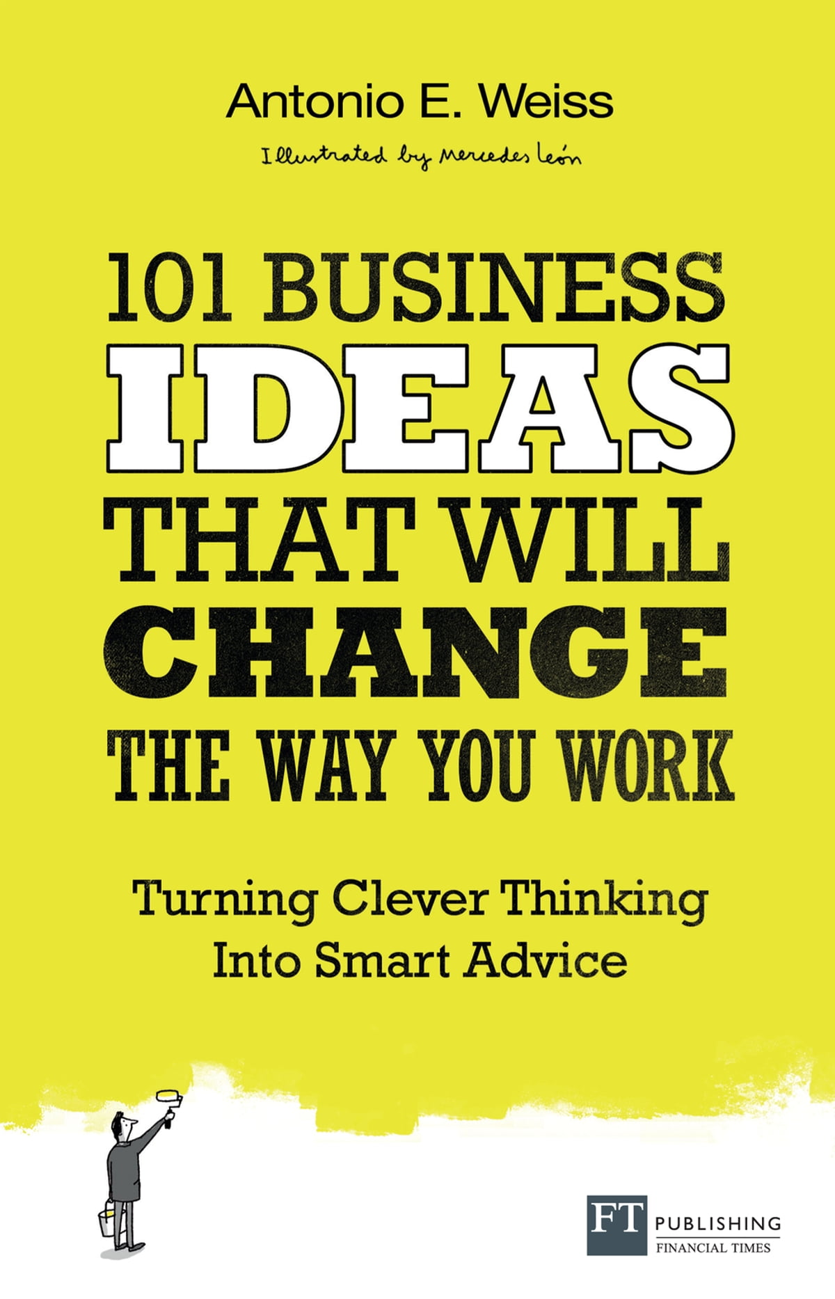 Image result for 101 Business Ideas That Will Change the Way You Work