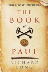 The Book of Paul - A Paranormal Thriller ebook by Richard Long