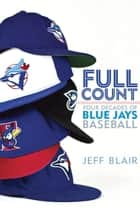Full Count ebook by Jeff Blair