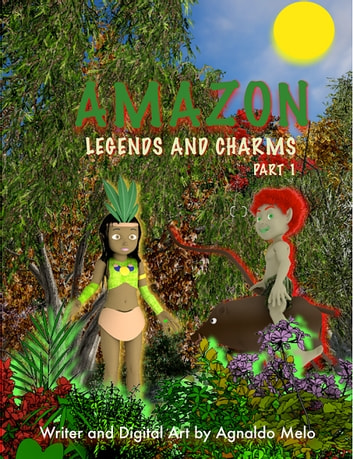 Amazon - Legends and Charms Part 1 ebook by Agnaldo Melo
