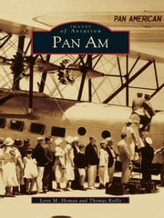 Pan Am ebook by Lynn M. Homan,Thomas Reilly