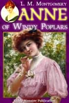 Anne of Windy Poplars By L. M. Montgomery ebook by L. M. Montgomery