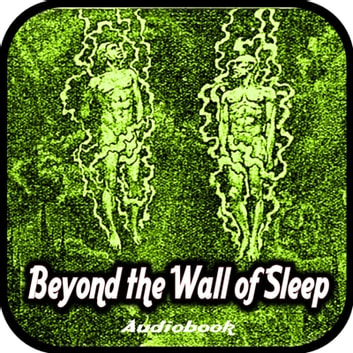 Beyond the Wall of Sleep audiobook by Howard Phillips Lovecraft