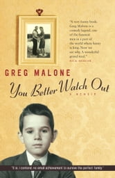 You Better Watch Out ebook by Greg Malone