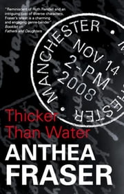 Thicker Than Water ebook by Anthea Fraser
